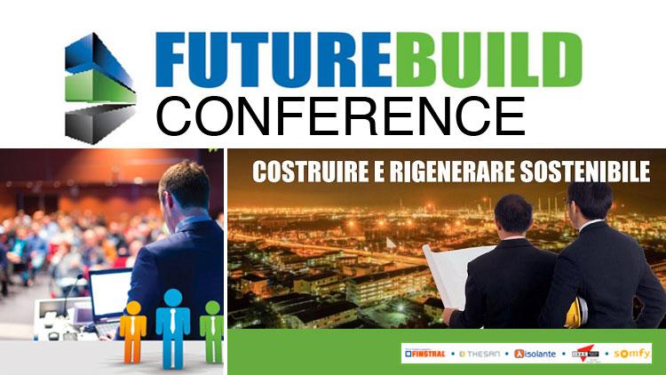 FUTURE BUILD E CITYNVEST: DOPPIO APPUNTAMENTO L'8 GIUGNO A MILANO E IL 15 A MONZA